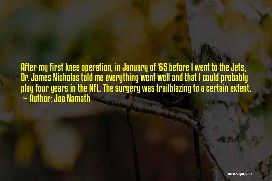 Joe Namath Quotes 530836