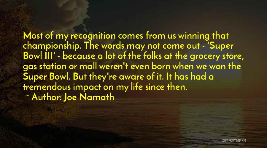 Joe Namath Quotes 588068