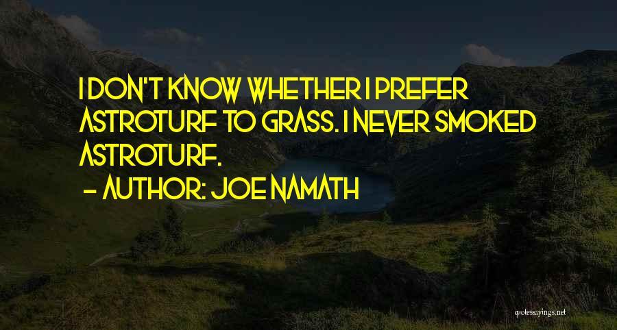 Joe Namath Quotes 666988