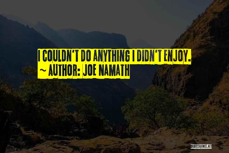 Joe Namath Quotes 676758