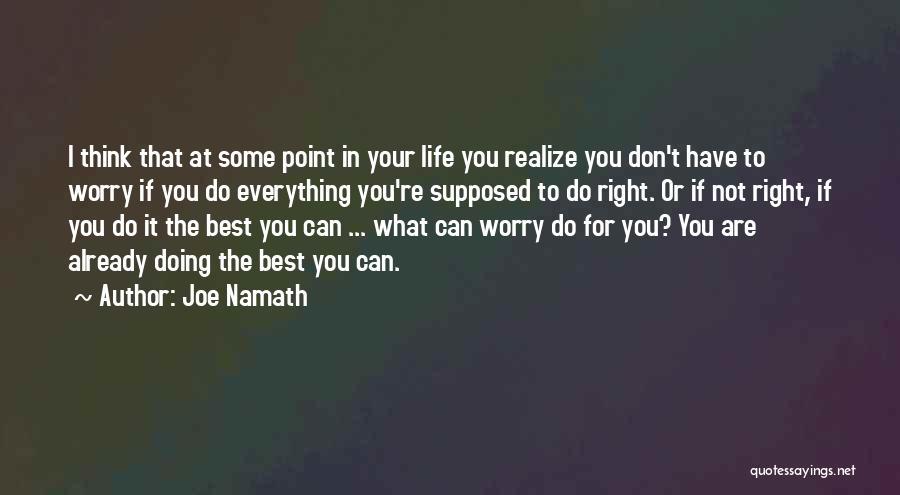 Joe Namath Quotes 802831