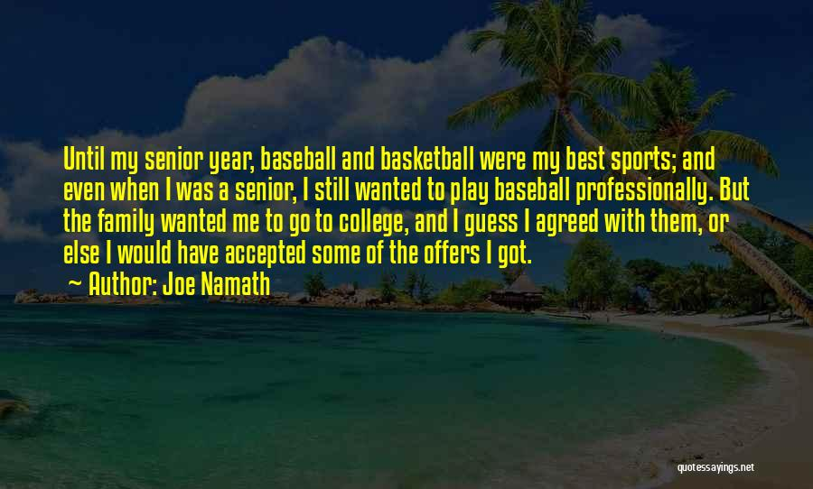 Joe Namath Quotes 833412