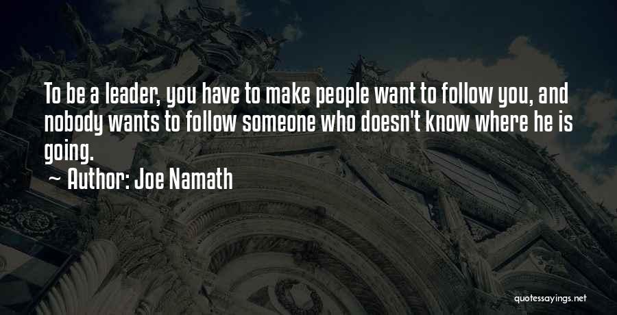 Joe Namath Quotes 920405