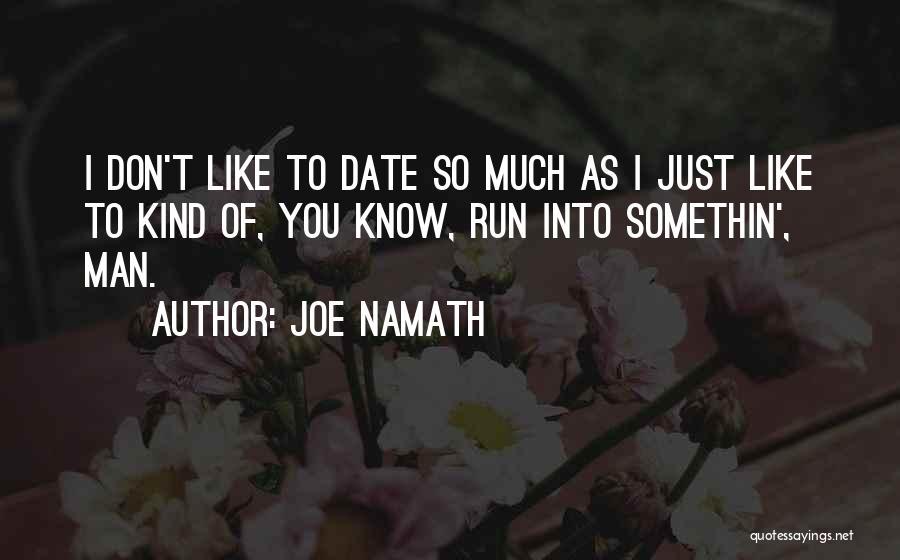 Joe Namath Quotes 923467