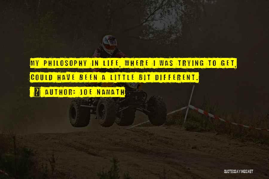 Joe Namath Quotes 950026