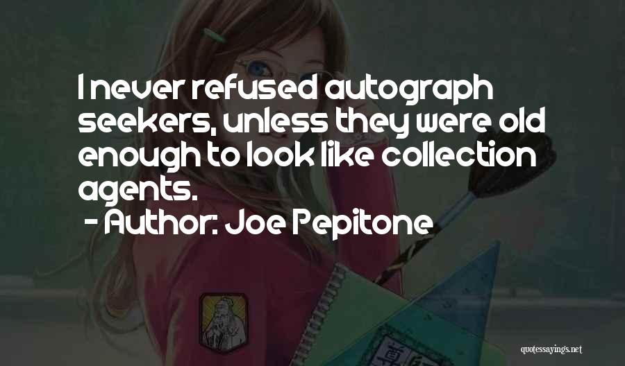 Joe Pepitone Quotes 1700576