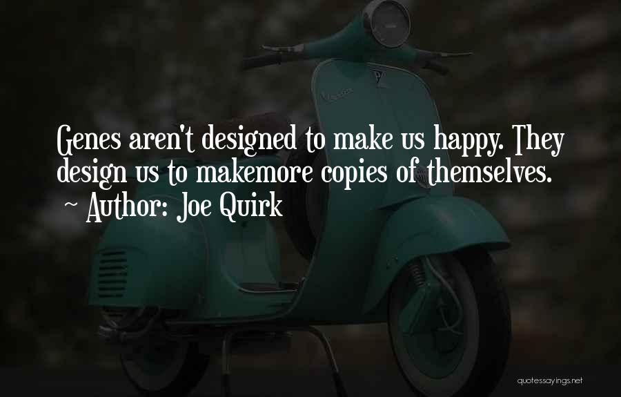 Joe Quirk Quotes 1516501