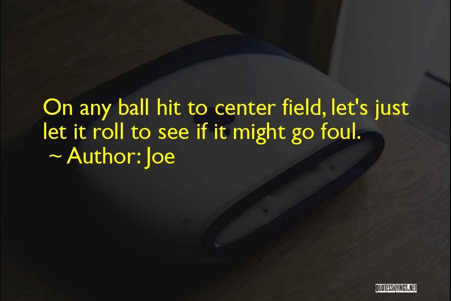 Joe Quotes 1221562