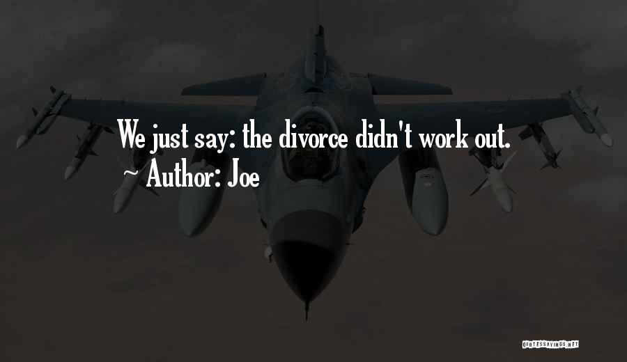 Joe Quotes 1264269