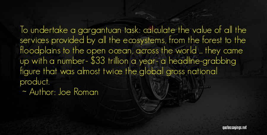 Joe Roman Quotes 2254647