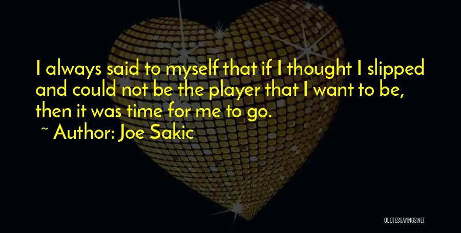 Joe Sakic Quotes 1008926