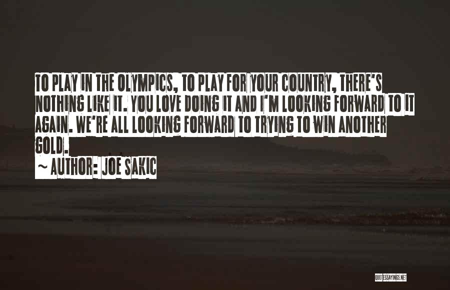 Joe Sakic Quotes 1312829