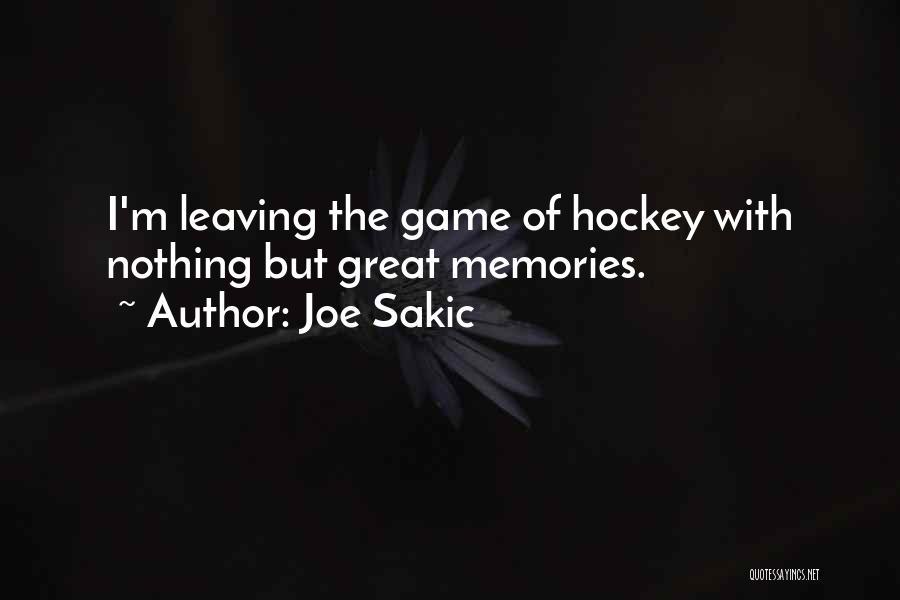 Joe Sakic Quotes 1722193