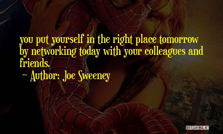 Joe Sweeney Quotes 2165354