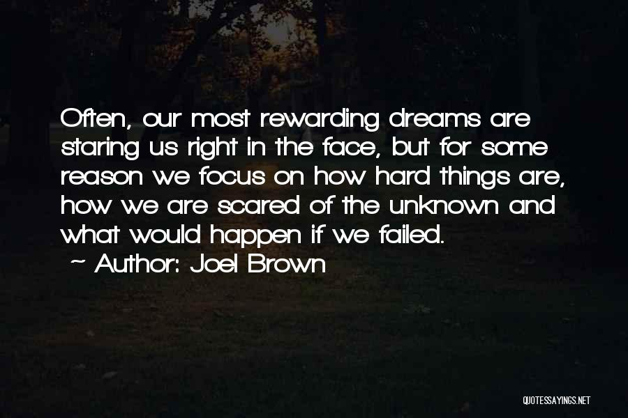 Joel Brown Quotes 1088457