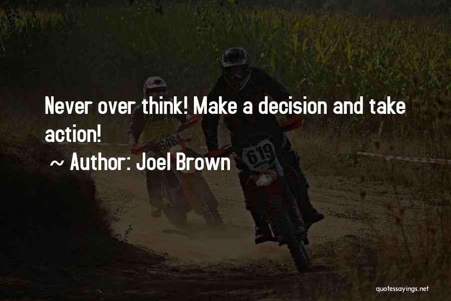 Joel Brown Quotes 82385