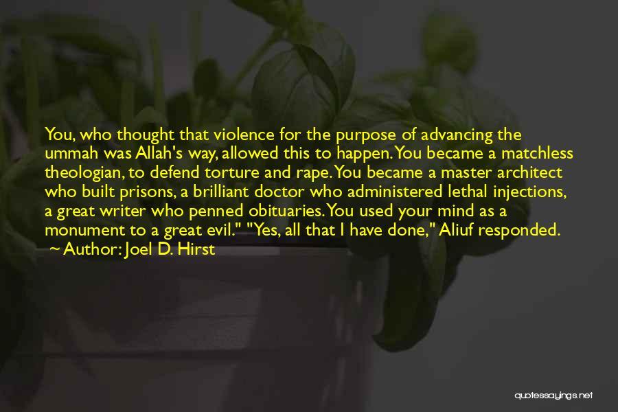 Joel D. Hirst Quotes 2043519