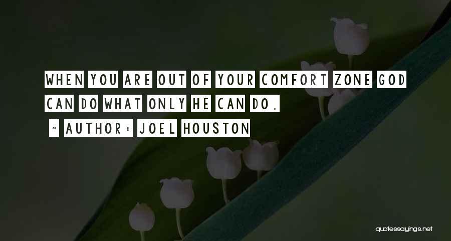 Joel Houston Quotes 1465474