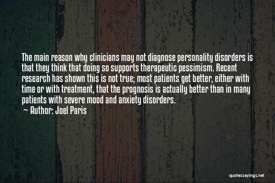 Joel Paris Quotes 852926