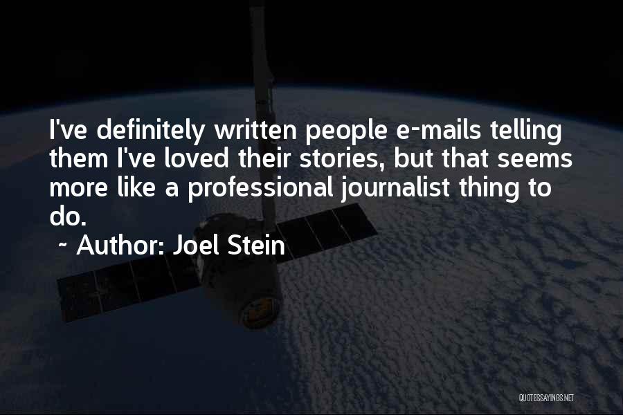 Joel Stein Quotes 1187764