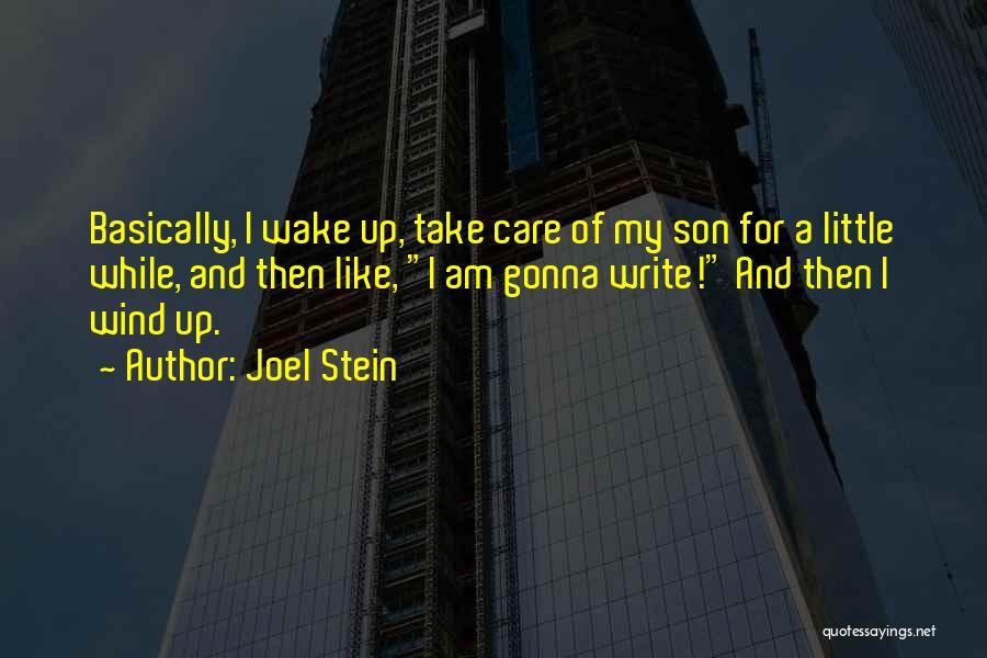 Joel Stein Quotes 1214361