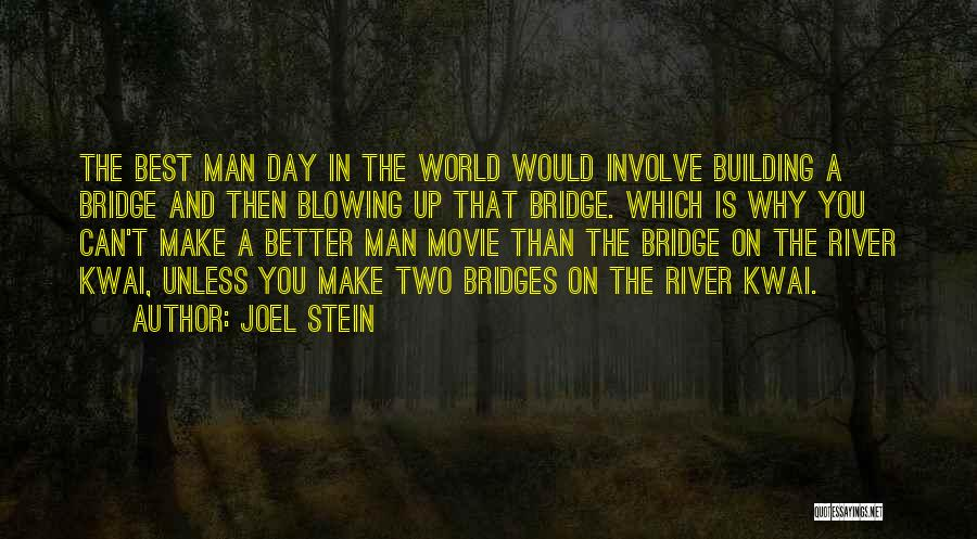 Joel Stein Quotes 1329673