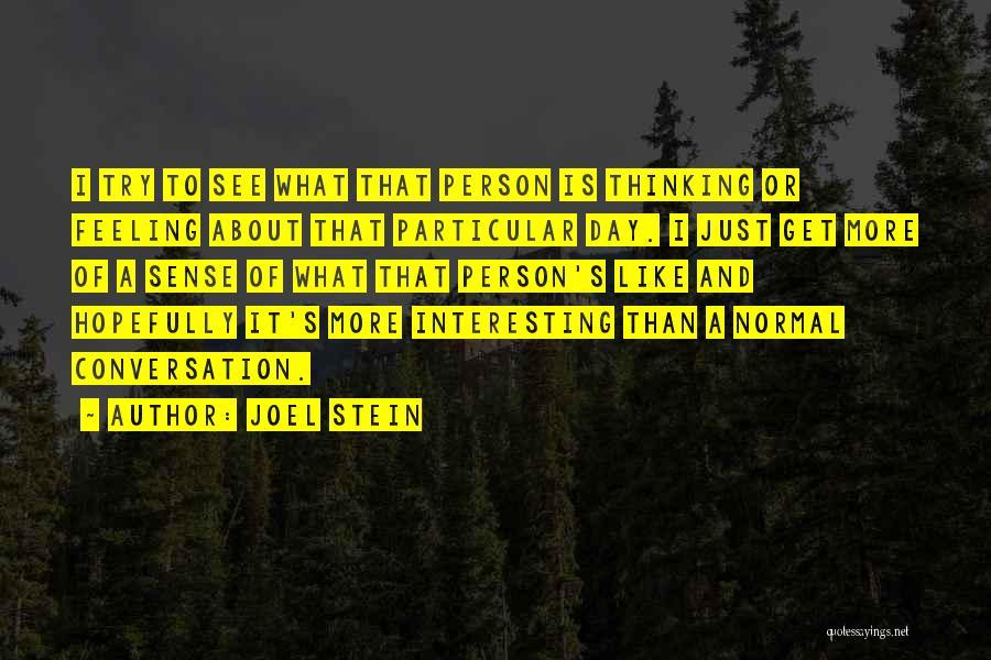 Joel Stein Quotes 1380043