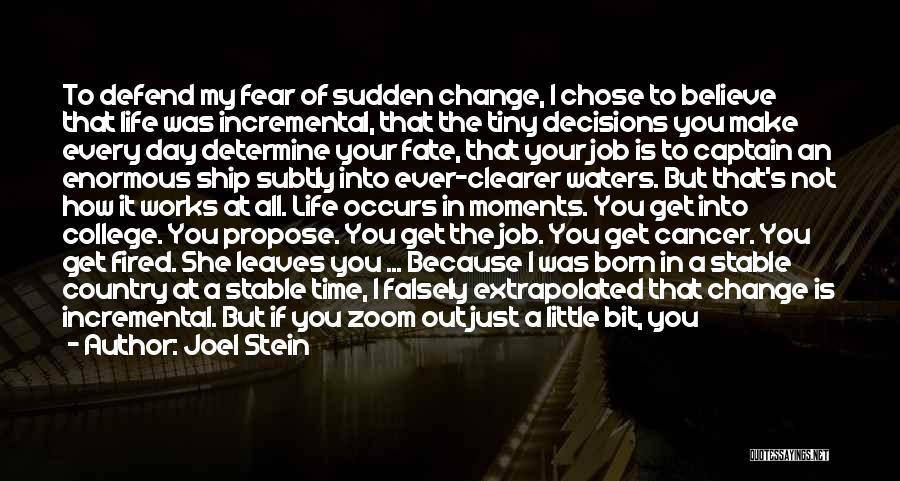 Joel Stein Quotes 1517176