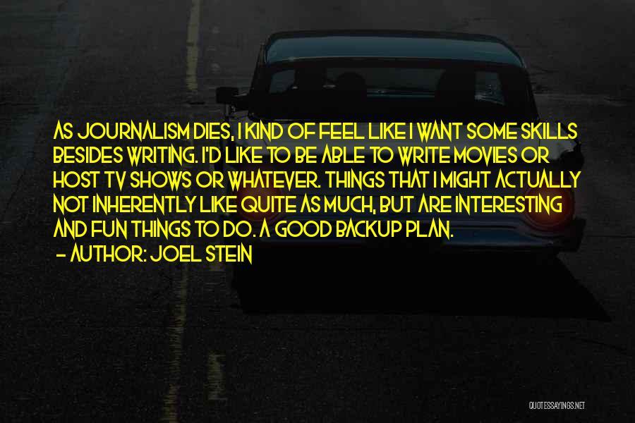 Joel Stein Quotes 1608457