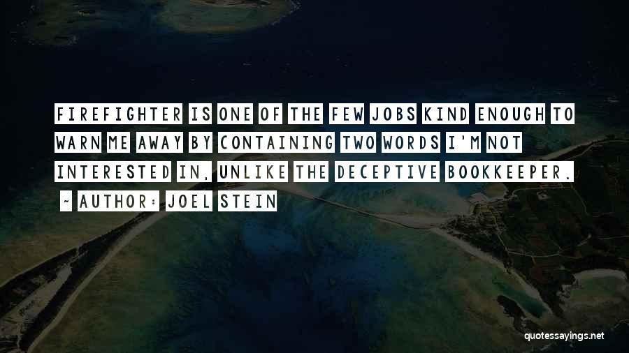 Joel Stein Quotes 1668948