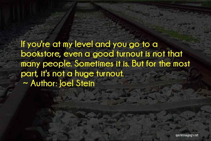 Joel Stein Quotes 1685011