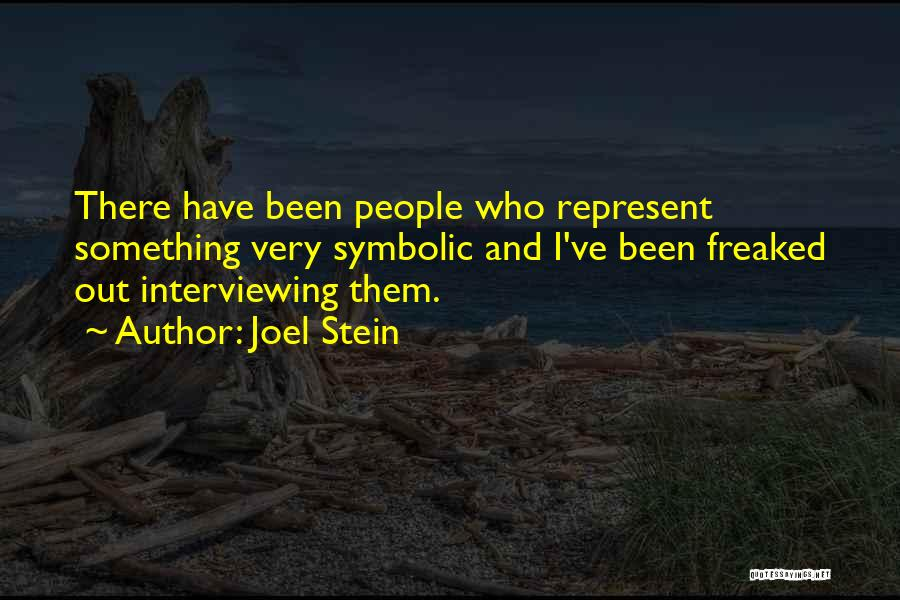 Joel Stein Quotes 1750717