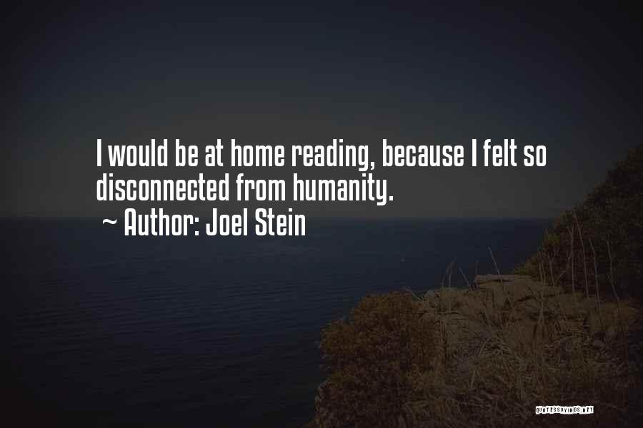 Joel Stein Quotes 1763156