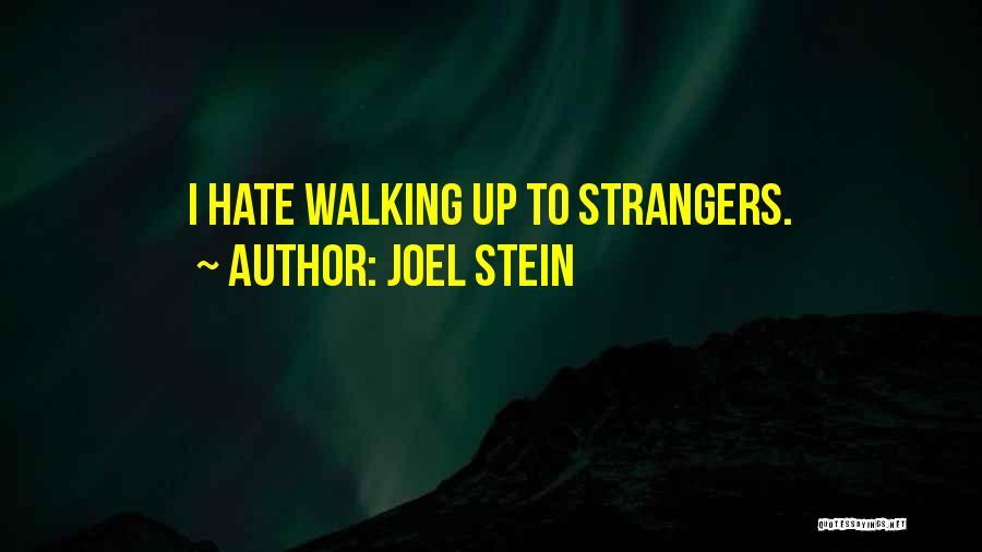 Joel Stein Quotes 1833665