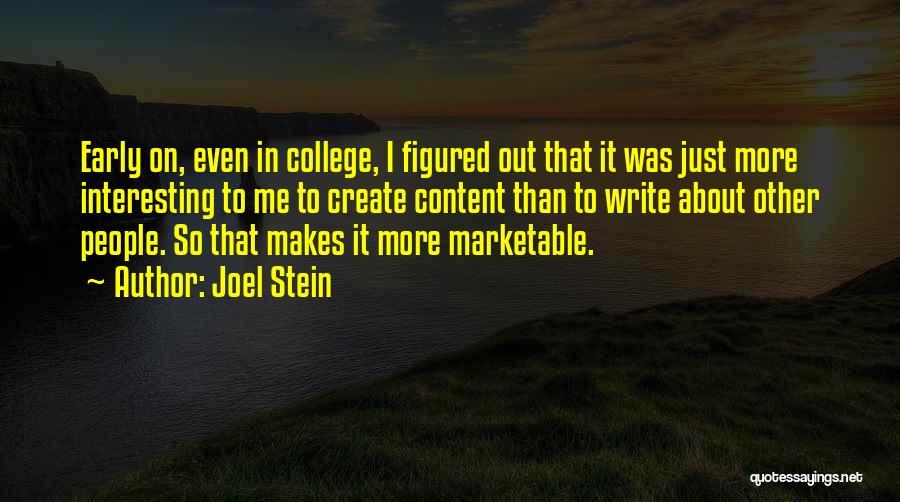 Joel Stein Quotes 2100241
