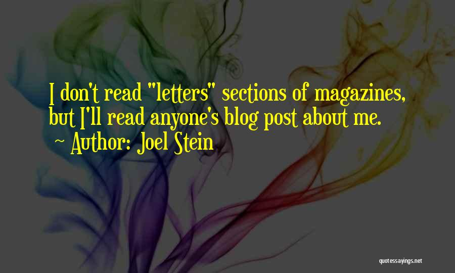 Joel Stein Quotes 315181