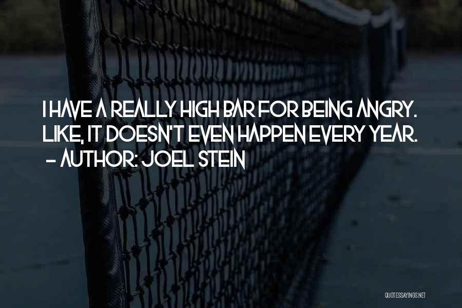 Joel Stein Quotes 499436