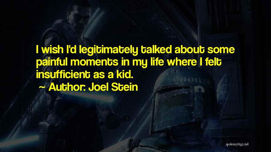Joel Stein Quotes 590593
