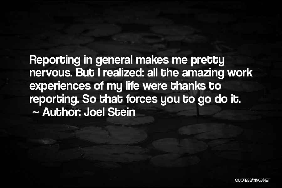 Joel Stein Quotes 643510
