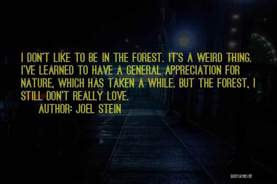 Joel Stein Quotes 872253