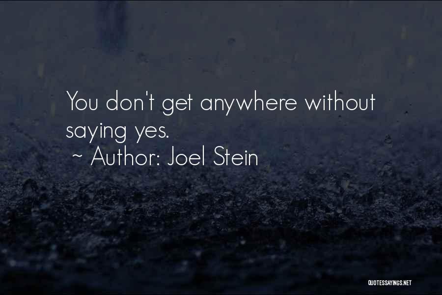 Joel Stein Quotes 984396