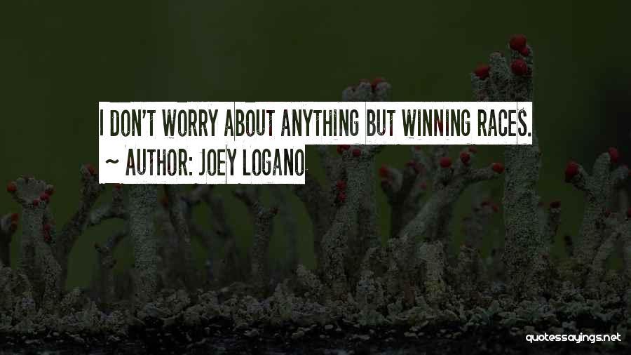 Joey Logano Quotes 1322365