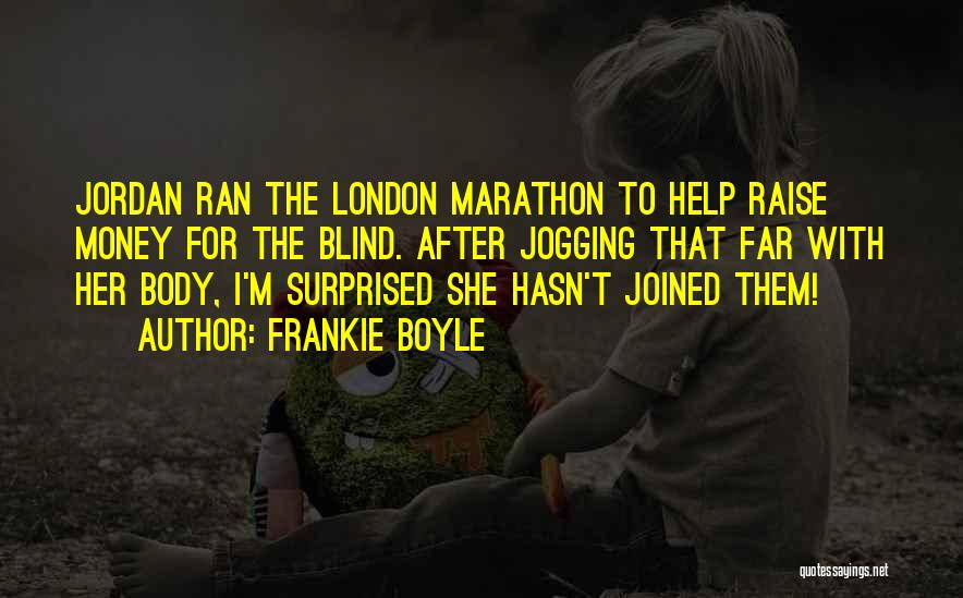 Jogging Funny Quotes By Frankie Boyle