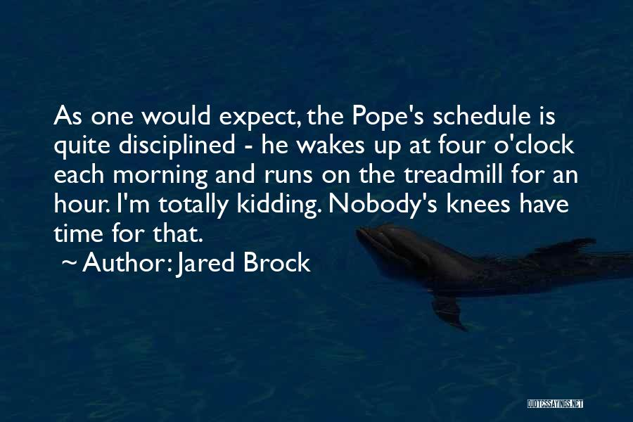 Jogging Funny Quotes By Jared Brock