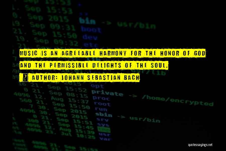 Johann Sebastian Bach Quotes 1475596