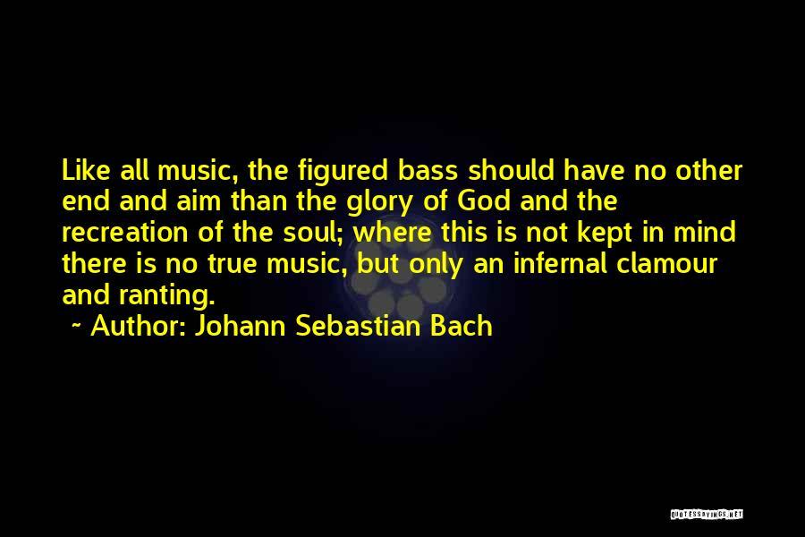 Johann Sebastian Bach Quotes 1992288