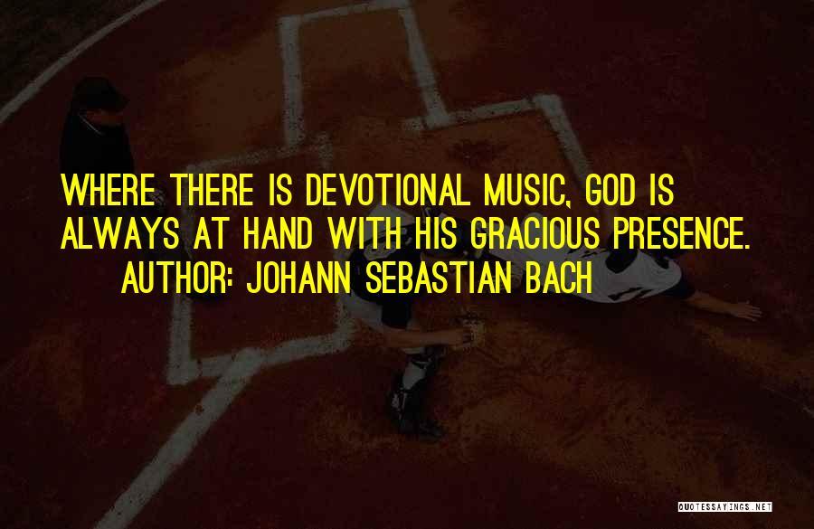 Johann Sebastian Bach Quotes 414572