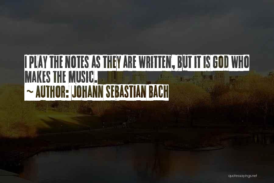 Johann Sebastian Bach Quotes 482907