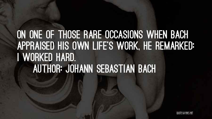 Johann Sebastian Bach Quotes 549555