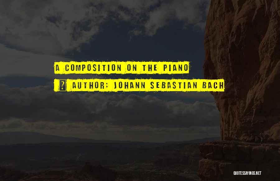 Johann Sebastian Bach Quotes 759236